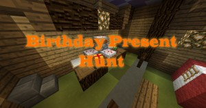 Descarca Birthday Present Hunt pentru Minecraft 1.11
