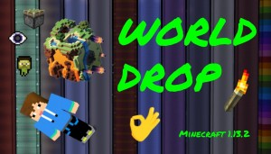 Descarca World Drop pentru Minecraft 1.13.2