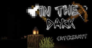 Descarca In The Dark pentru Minecraft 1.14.3