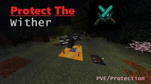 Descarca Protect The Wither pentru Minecraft 1.14