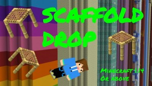 Descarca Scaffold Drop pentru Minecraft 1.14.4