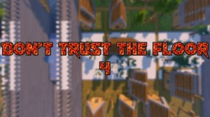 Descarca Don't Trust The Floor 4 pentru Minecraft 1.14.4